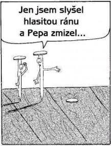 Najednou Pepa zmizel