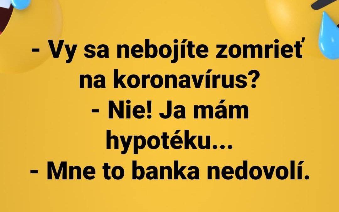 Nebojíte se, že umřete na koronavirus?