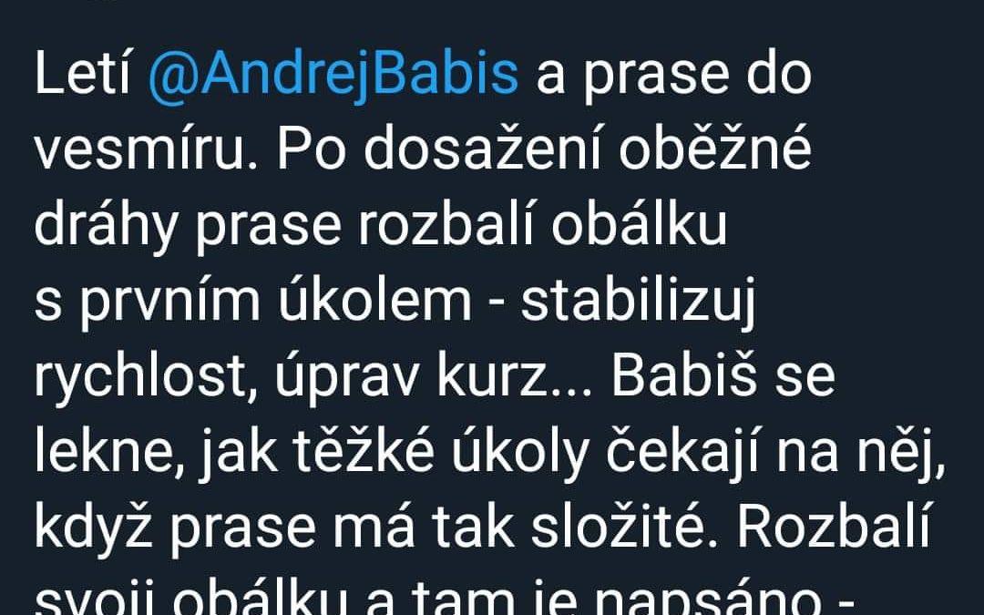 Letí Andrej Babiš a prase do vesmíru